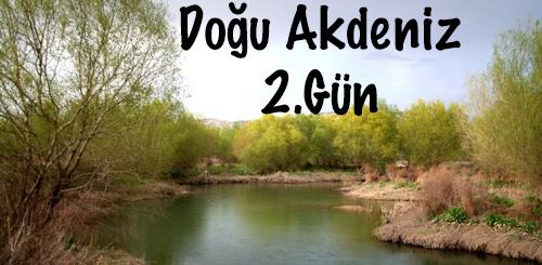 Doğu Akdeniz Turu 2.Gün ( Adana – Osmaniye )