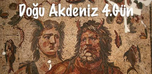 Doğu Akdeniz Turu 4.Gün ( İskenderun – Hatay )