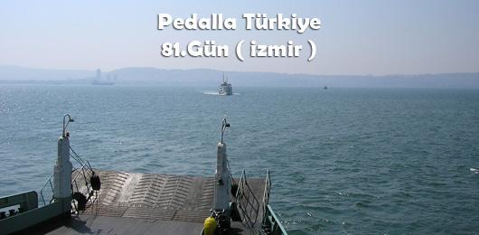 Pedalla Türkiye 81.Gün ( İzmir )