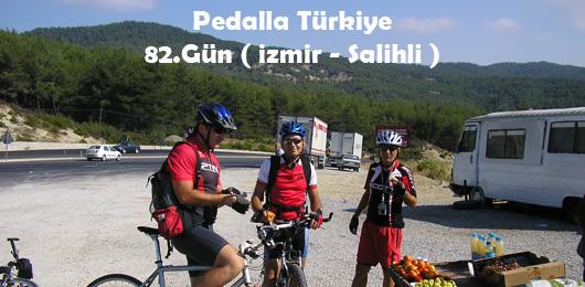 Pedalla Türkiye 82.Gün ( İzmir – Salihli )