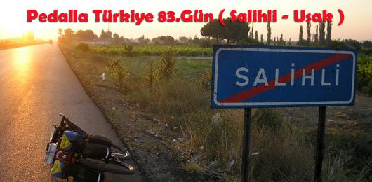 Pedalla Türkiye 83.Gün ( Salihli – Uşak )