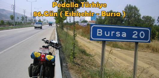 Pedalla Türkiye 86.Gün ( Eskişehir – Bursa )