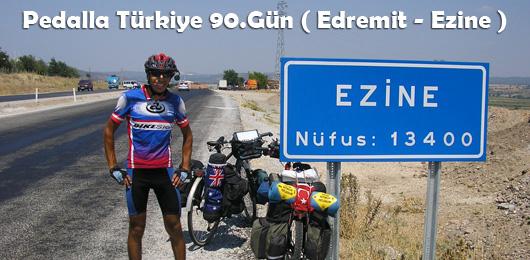 Pedalla Türkiye 90.Gün ( Edremit – Ezine )