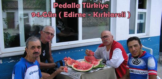 Pedalla Türkiye 94.Gün ( Edirne – Kırklareli )