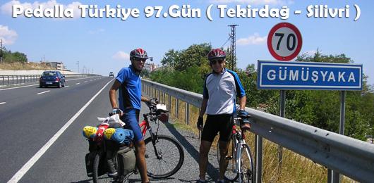 Pedalla Türkiye 97.Gün ( Tekirdağ – Silivri )