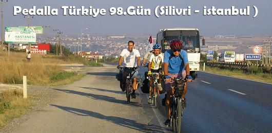 Pedalla Türkiye 98.Gün ( Silivri – İstanbul )