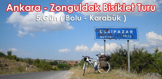 Ankara – Zonguldak Bisiklet Turu 5.Gün ( Bolu – Karabük )