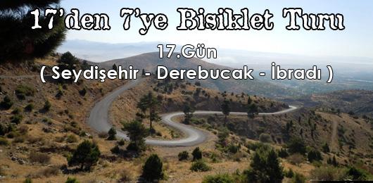 17'den 7'ye Bisiklet Turu 17.Gün (Seydişehir – İbradı)