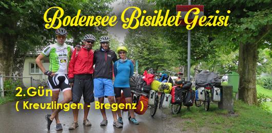 Bodensee Bisiklet Gezisi 2.Gün Kreuzlingen – Bregenz