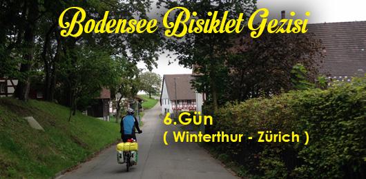Bodensee Bisiklet Gezisi 6.Gün Winterthur – Zürich