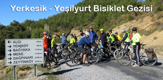 Yerkesik – Yeşilyurt Bisiklet Gezisi