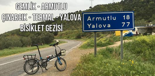 Gemlik, Armutlu, Çınarcık, Termal, Yalova Bisiklet Gezisi