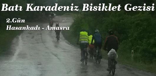 Batı Karadeniz Bisiklet Gezisi 2.Gün (Hasankadı – Amasra)