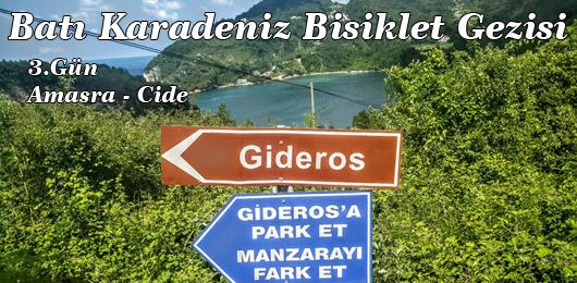 Batı Karadeniz Bisiklet Gezisi 3.Gün (Amasra – Cide)