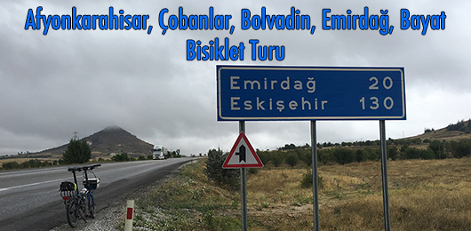 Afyonkarahisar, Çobanlar, Bolvadin, Emirdağ, Bayat Bisiklet Turu