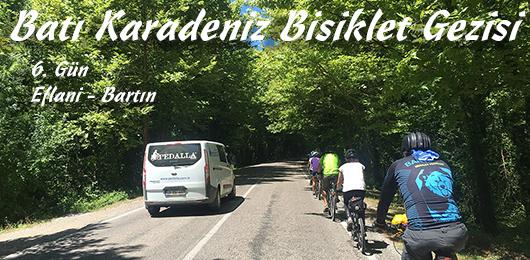 Batı Karadeniz Bisiklet Gezisi 6.Gün (Eflani – Bartın)
