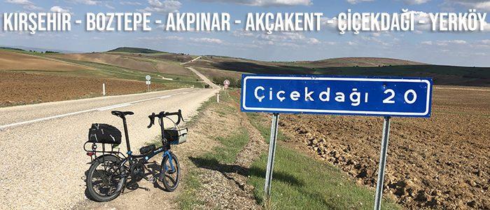 Kırşehir, Boztepe, Akpınar, Akçakent, Çiçekdağı, Yerköy Bisiklet Turu
